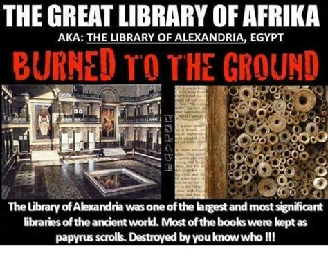 The GREAT LIBRARY OF AFRIKA AKA THE LIBRARY OF ALEXANDRIA