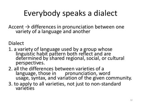 Language, dialect, and varieties