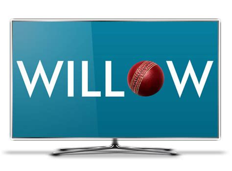 Willow Tv Live Cricket Streaming Online